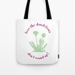 love the dandelions Tote Bag