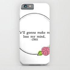 Floral - Lose My Mind Slim Case iPhone 6s