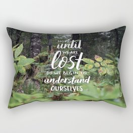 Not Until We Are Lost Handlettered Quote - Voyageurs National Park Photograph Rectangular Pillow