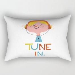 Tune in. Rectangular Pillow