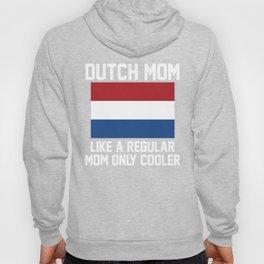 Dutch Mom Hoody