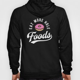 Eat More Hole Foods - Pink Donut Hoody