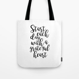 printable poster,start each day with a grateful heart,office wall art,office decor,positive vibes Tote Bag