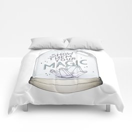 Show them your magic Comforters