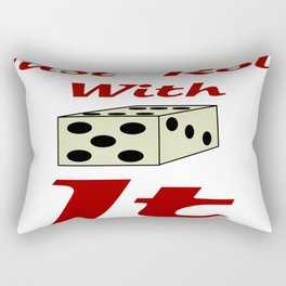 Just Roll With It Rectangular Pillow
