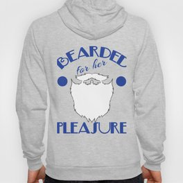 """Funny and green tee design with dual meaning! """"Bearded For Her Pleasure"""". Best naughty gift ever!  Hoody"""