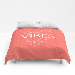 Good vibes only Living Coral Comforters