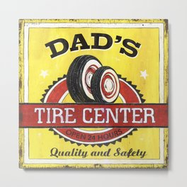 Dad's Tire Center Metal Print