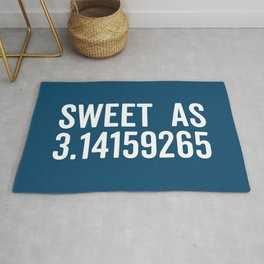 Sweet As Pi Funny Quote Rug