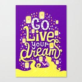 Live your dream Canvas Print