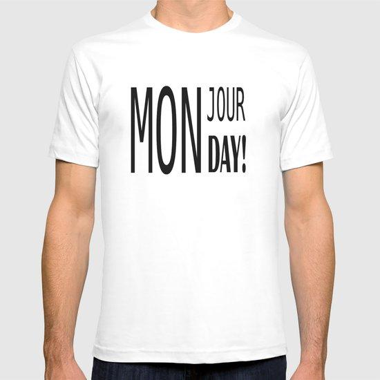 Mon jour Monday  T-shirt