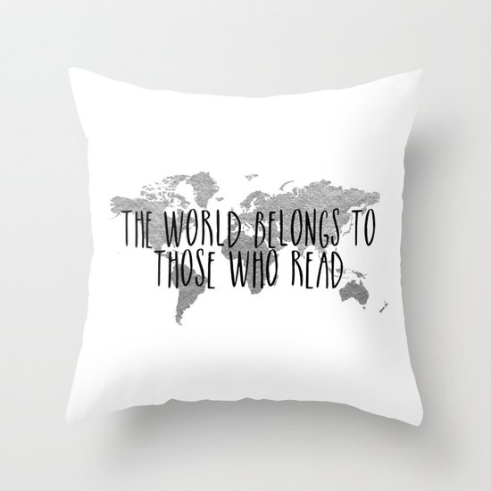 The World Belongs to those Who Read - Silver Throw Pillow