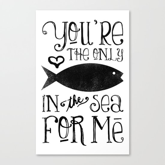The Only Fish In The Sea Canvas Print