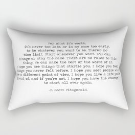 It's Never Too Late- F. Scott Fitzgerald Quote Rectangular Pillow