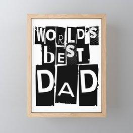 World's Best Dad Black and White Typography Framed Mini Art Print