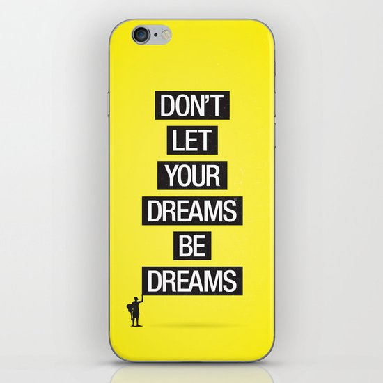 Dreams Be Dreams iPhone & iPod Skin