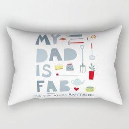 My Dad is Fab Rectangular Pillow
