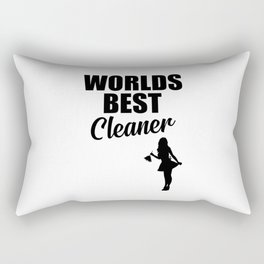 Worlds best cleaner funny quote Rectangular Pillow