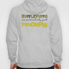 Hufflepuffs are particularly good FINDERS Hoody