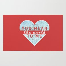 You Mean The World To Me Love   Rug