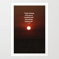 Positive Thinking  Art Print