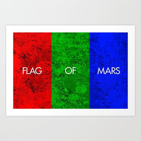 THE FLAG OF MARS Art Print