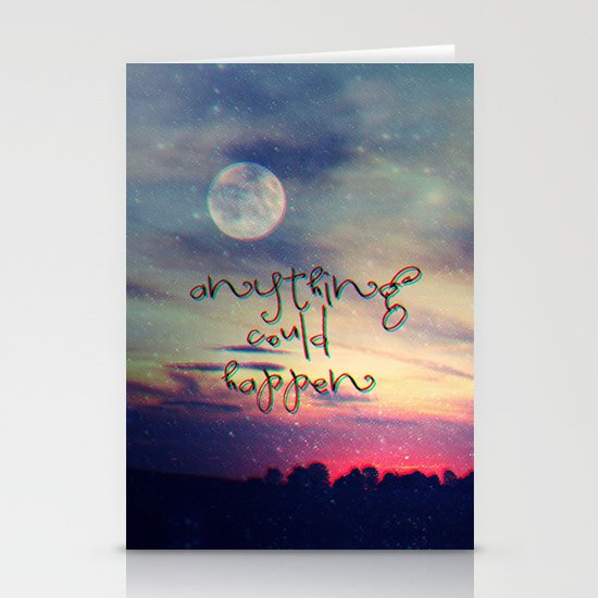 Anything could happen Stationery Cards