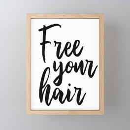 Free Your Hair Framed Mini Art Print