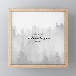 And So The Adventure Begins Framed Mini Art Print