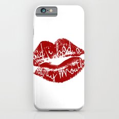 Said I Had A Dirty Mouth iPhone 6s Slim Case