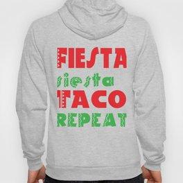 Fiesta Siesta Taco Repeat Hoody
