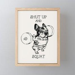 Shut Up and Squat French Bulldog Framed Mini Art Print