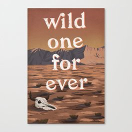 Wild One Forever Canvas Print