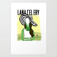 LANA CEL ERY Art Print