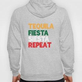 Tequila Fiesta Siesta Repeat Cinco De Mayo Pun Hoody