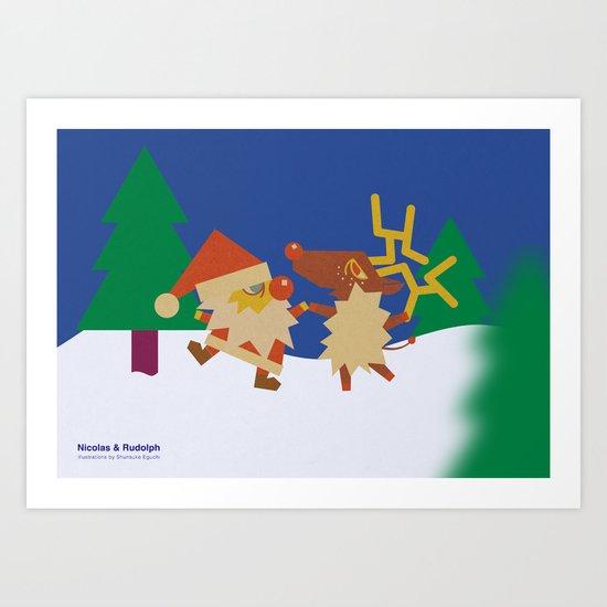 Nicolas&Rudolph Art Print
