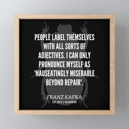 61  |  Franz Kafka Quotes | 190517 Framed Mini Art Print