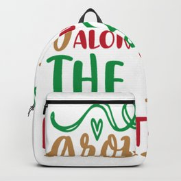 Grow Old Along With Me The Best Is Yet Backpack