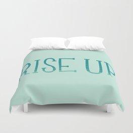 Rise Up Duvet Cover