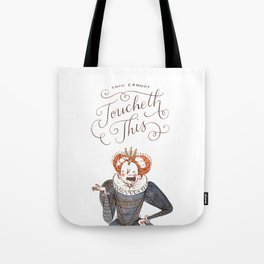 Thou Cannot Toucheth This Tote Bag