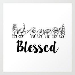 Blessed Sign Language Art Print