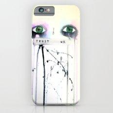 Trust Us Slim Case iPhone 6s