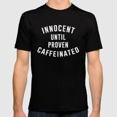 Innocent until proven caffeinated MEDIUM Mens Fitted Tee Black