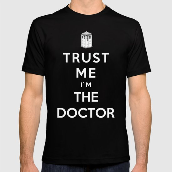 Trust Me I`m The Doctor T-shirt