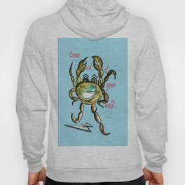 Come Out of Your Shell! Hoody