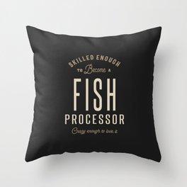 Fish Processor Throw Pillow