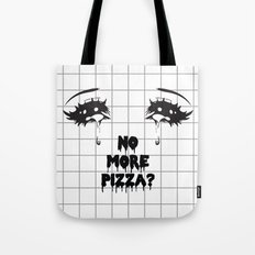 NO MORE PIZZA Tote Bag