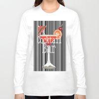 bar Long Sleeve T-shirts featuring Cocktail Bar by Sartoris ART