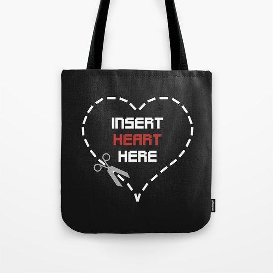 Insert Heart Here Tote Bag