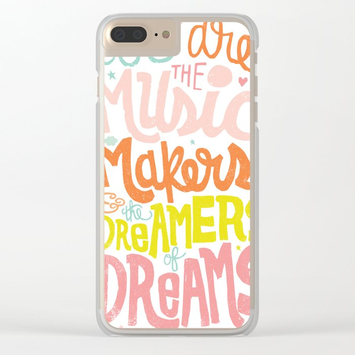 WE ARE THE MUSIC MAKERS Clear iPhone Case